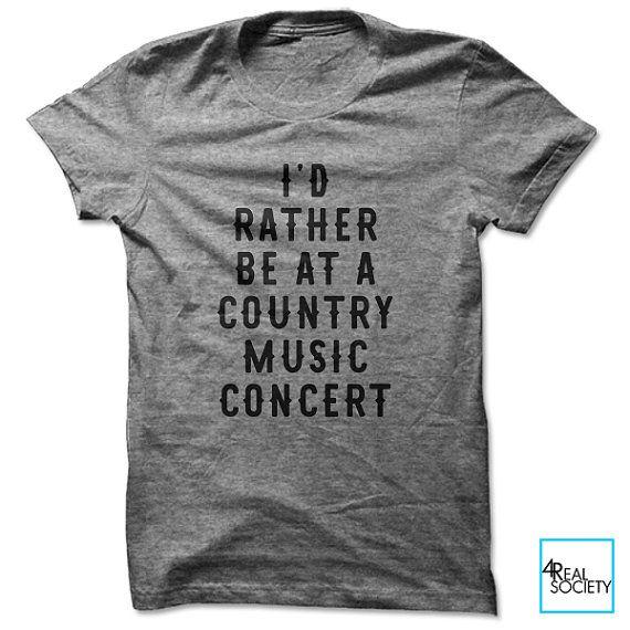 Je préfère être lors d'un Concert de musique Country | T-shirt drôle | Citation de T-shirt | Collection Loisirs | T-shirt unisexe