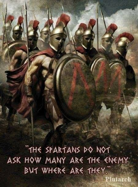 """""""The #Spartans do not ask how many are the #enemy but where are they"""". ~ #Plutarch - #greek #military #quotes"""