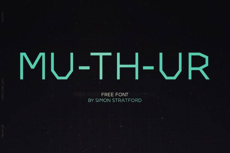 Mu-th-ur font was inspired by the science fiction film Prometheus. I'm giving it away for free, download and use it commercially if you like.