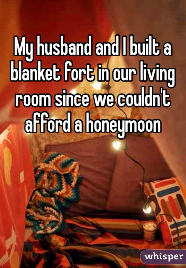My Husband And I Built A Blanket Fort In Our Living Room Since We Couldn