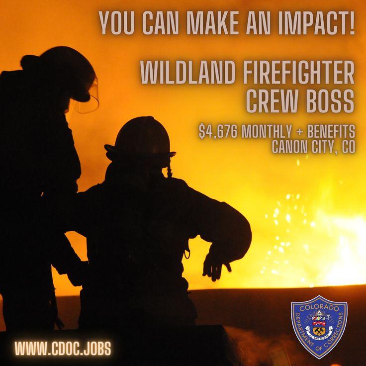 www.cdoc.jobs firefighter wildlandfirefighter crewboss