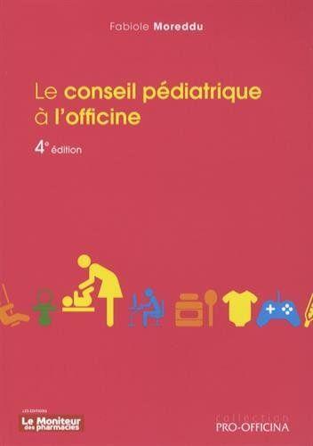 Le conseil pédiatrique à l'officine de Fabiole Moreddu