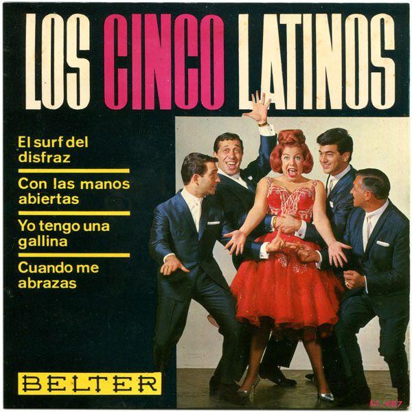 Los Cinco Latinos-El Surf Del Disfraz/Con Las Manos Abiertas/Yo Tengo Una Gallina/Cuando Me Abrazas 1964