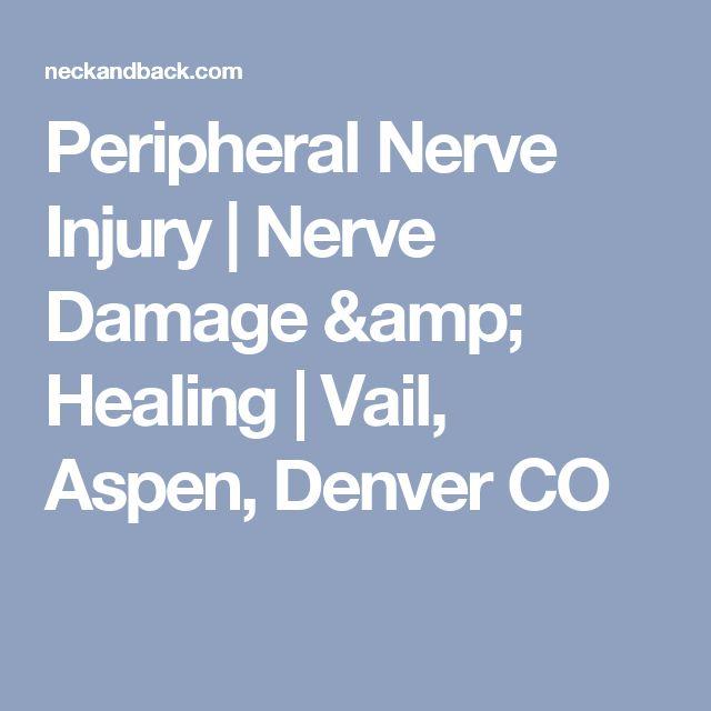 Peripheral Nerve Injury | Nerve Damage & Healing | Vail, Aspen, Denver CO