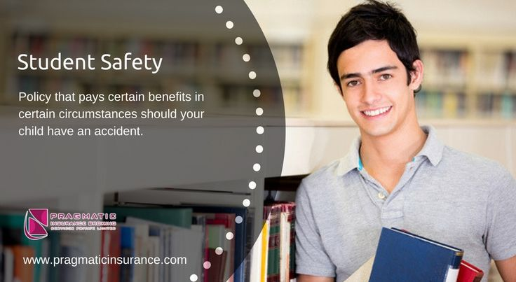 Student Safety - Policy that pays certain benefits in certain circumstances should your child have an accident.    #Student Safety #Insurance #Policy #InsuranceBrokingServices #InsuranceCompanies #InsuranceHyderabad #PragmaticInsurance