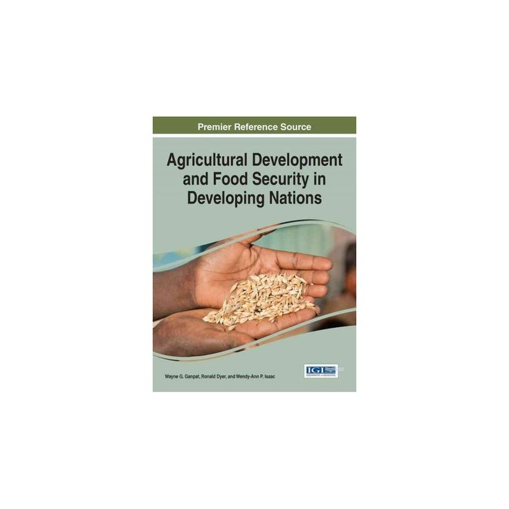 Agricultural Development and Food Security in Developing Nations (Hardcover)