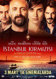 Istanbul Kirmizisi ganzer film stream deutsch