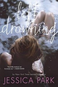 Left Drowning - Jessica Park, New York Times Bestselling Author