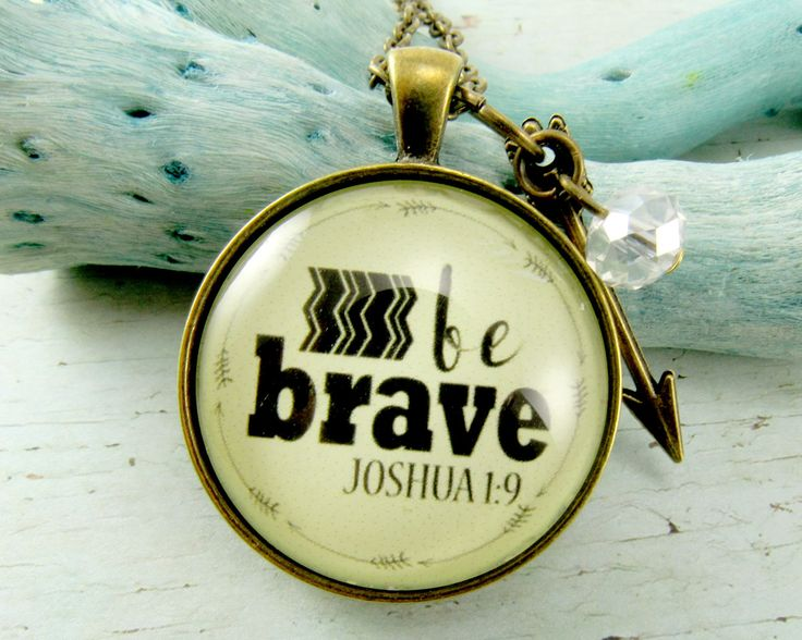 Be Brave Joshua 1 9 Survivor Necklace You are Brave and Can Do All Things New Beginnings Scripture Strength Necklace Just 18.00 USD #giftidea #GutsyGoodness