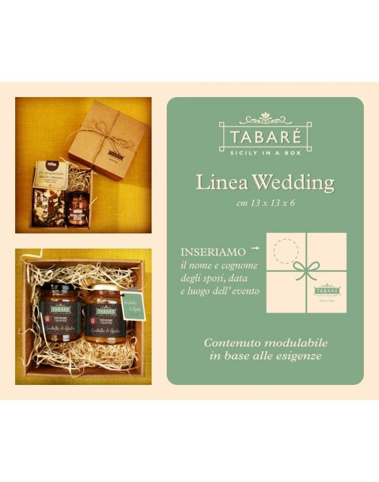 Wedding Line  For the most important day of your life, just give your guests the sicilian high quality gourmet.  We customize the labels of our products with the name of the bride and groom, date and place of the event.  To enrich your gift, you can also choose our elegant box also graphically customizable.  #wedding #favors #bonbonnière #guests #brideandgroom #sicily #sicilianfood #gourmet #gift #souvenir #tabarè #sicilianproducts  #produitssiciliens