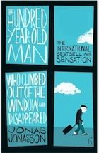 The Hundred-Year-Old Man Who Climbed Out of the Window and Disappeared by Jonas Jonasson, translated by Rod Bradbury - review   Books   The Guardian