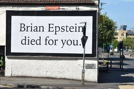 Finding The Missing Peace  Brian Epstein died for you - Truth or Lie? What is this poster campaign all about?