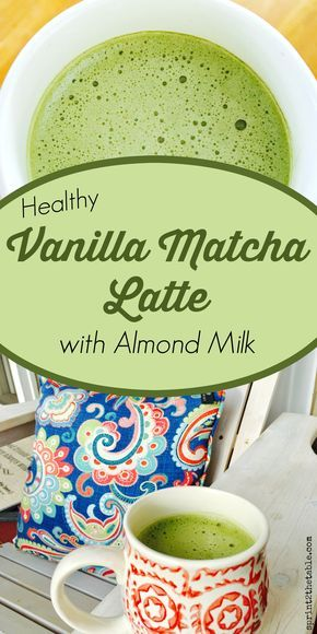 Healthy Vanilla Matcha Latte with Almond Milk | Sprint 2 the Table
