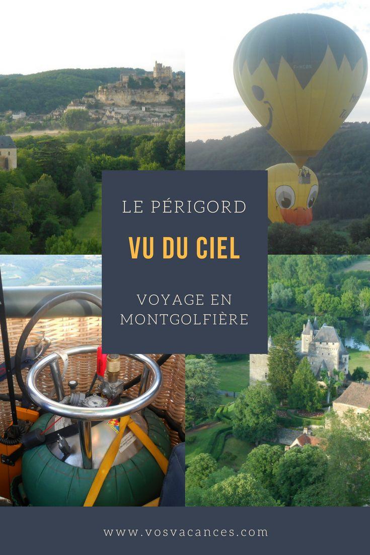 Voyage au-dessus du #Périgord (Dordogne) en montgolfière à la découverte des châteaux (Castelnaud, Beynac ...)