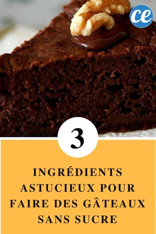 Les 3 Ingrédients Astucieux pour Faire des Gâteaux SANS Sucre.