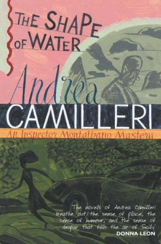 The Shape of Water (Montalbano 1) by Andrea Camilleri, http://www.amazon.co.uk/dp/0330492861/ref=cm_sw_r_pi_dp_OQGfrb0SMBT5Q