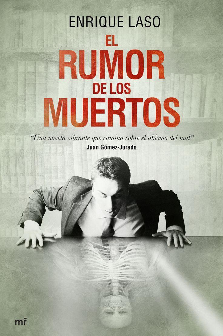 El rumor de los muertos, de Enrique Laso - Editorial: Martínez Roca - Signatura: N LAS rum - Código de barras: 3311008