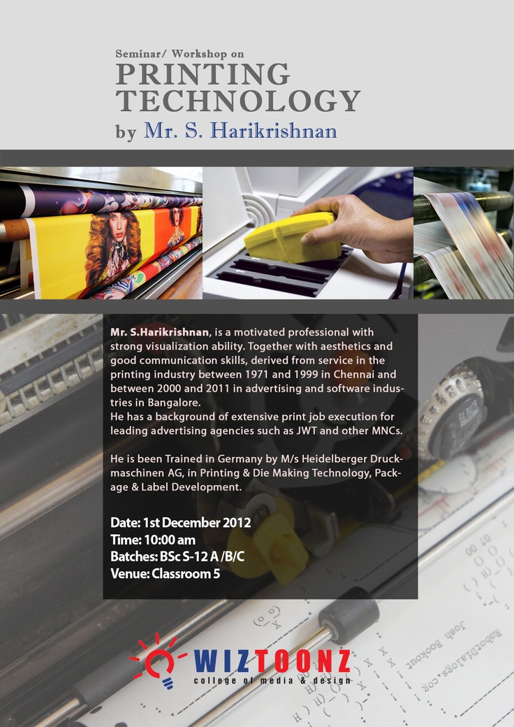 Printing Technology workshop will be conducted on 1st December 2012, people who all are interested can attend the seminar and get benefited.