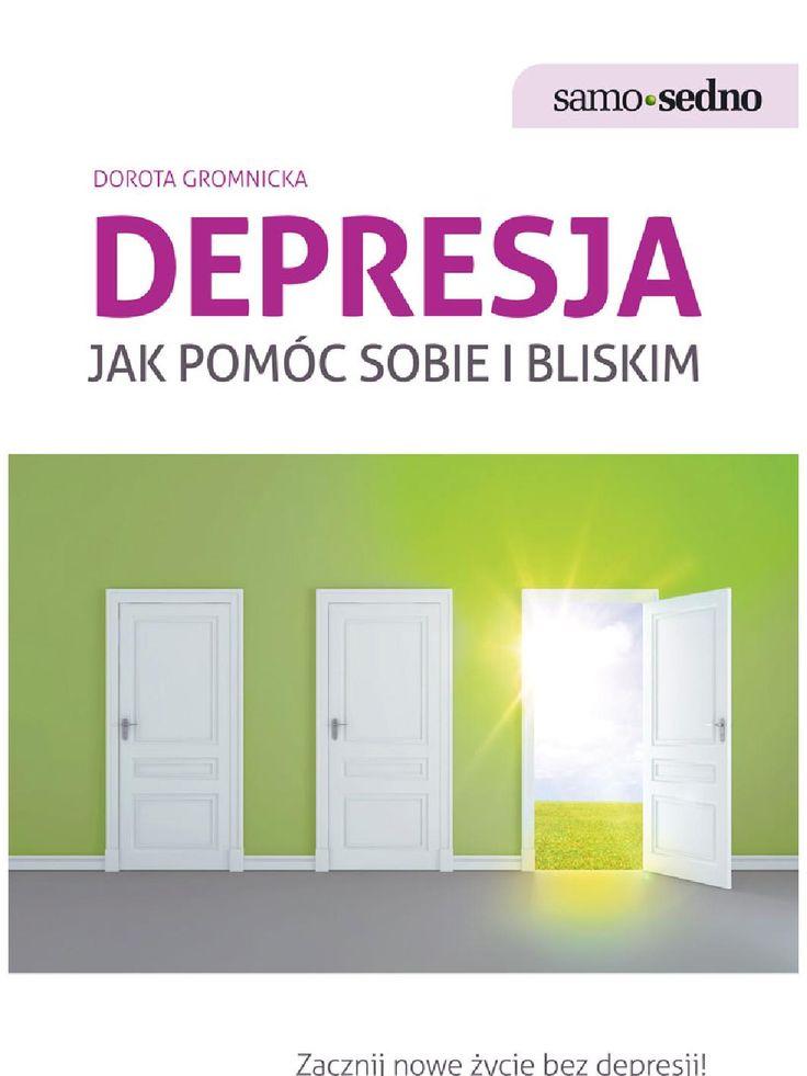 Samo Sedno - Depresja. Jak pomóc sobie i bliskim - ebook. We współczesnym świecie depresja dotyka coraz więcej osób. Długotrwały smutek, poczucie beznadziei czy brak chęci do działania mogą być jej pierwszymi objawami. Poradnik pomoże ci rozwiać wątpliwości, czy twoje złe samopoczucie lub pogorszenie nastroju twoich bliskich jest związane z depresją. Książka przeznaczona jest zarówno dla tych, którzy podejrzewają, że oni sami lub ktoś z ich otoczenia padł ofiarą depresji, jak i dla tych, u…