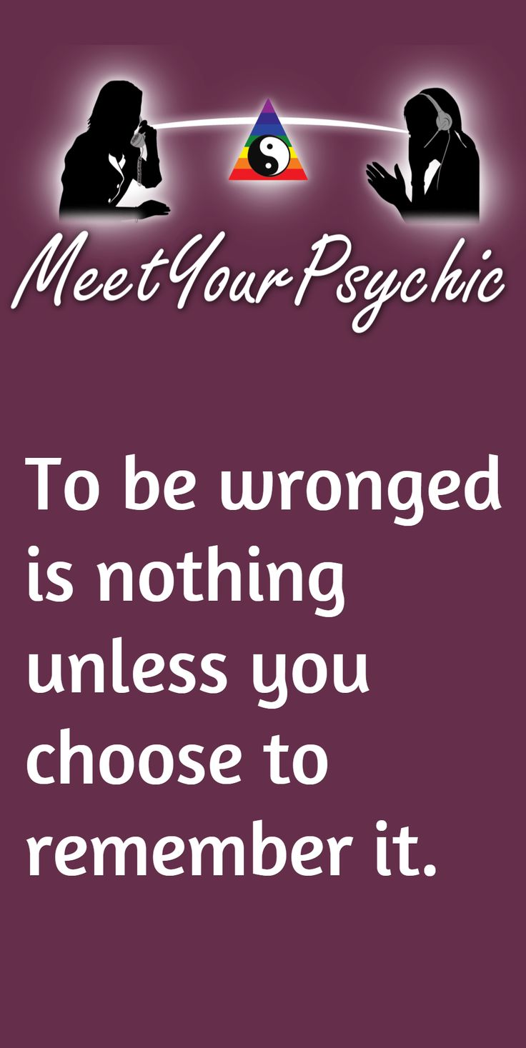 To be wronged is nothing unless you choose to remember it. Psychic Phone Readings 18779877792 #psychic #accurate