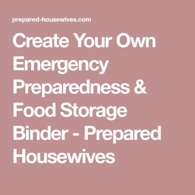 Create Your Own Emergency Preparedness & Food Storage Binder - Prepared Housewives