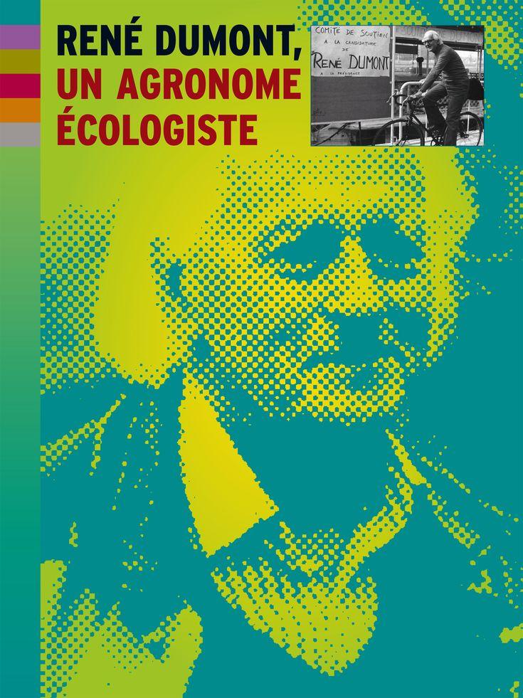 Exposition 2014 : René Dumont, un agronome écologiste / ©Musée du Vivant - AgroParistech