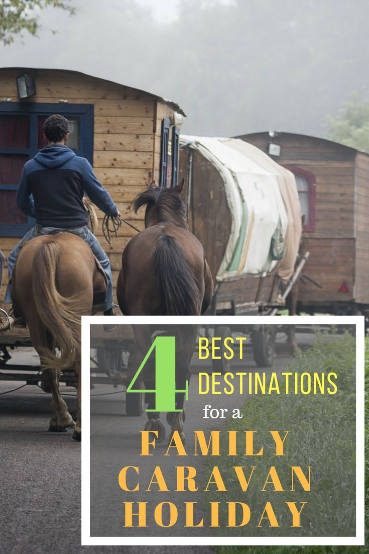4 best destinations for a family caravan holiday. Get your family together and go away. #caravanholiday #familyholiday