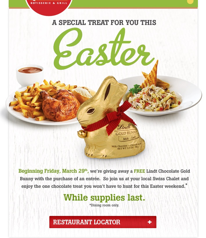 Free Lindt chocolate Easter Bunny with dining room purchase of any entree this Easter Weekend!