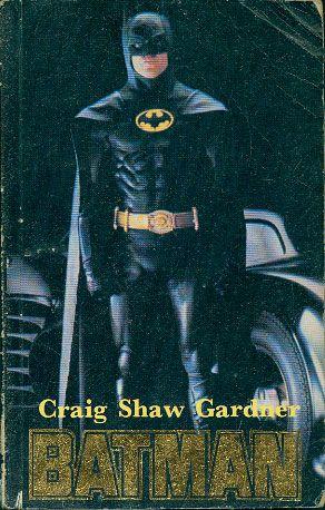 Batman, Craig Shaw Gardner, Alfa, 1990, http://www.antykwariat.nepo.pl/batman-craig-shaw-gardner-p-14667.html
