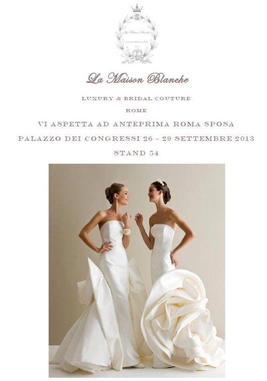 La Maison Blanche ad Anteprima Roma Sposa 2013