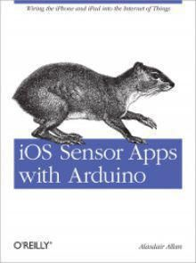 iOS Sensor Apps with Arduino Pdf Download
