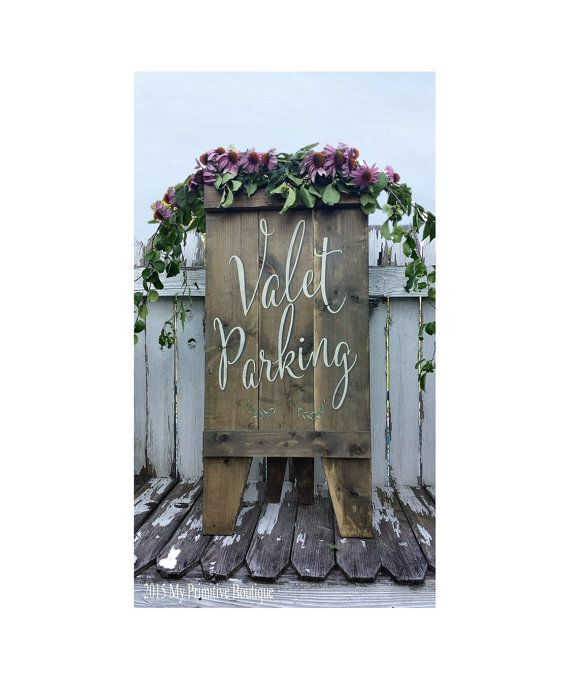 VALET PARKING Sign Custom Wedding Sign A by MyPrimitiveBoutique