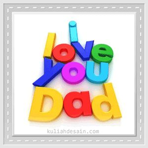 Gambar Kata Kasih Sayang Ayah Animasi