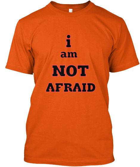 DON'T GIVE THEM FEAR! | Teespring