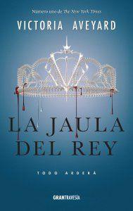 Primeros capítulos: La Jaula del Rey (Reina Roja 3) Victoria Aveyard