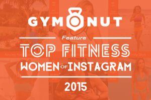 top fitness women of instagram