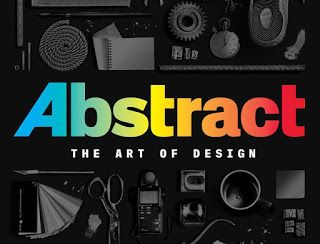 Video Documentaries: Abstract the Art of Design ep.3