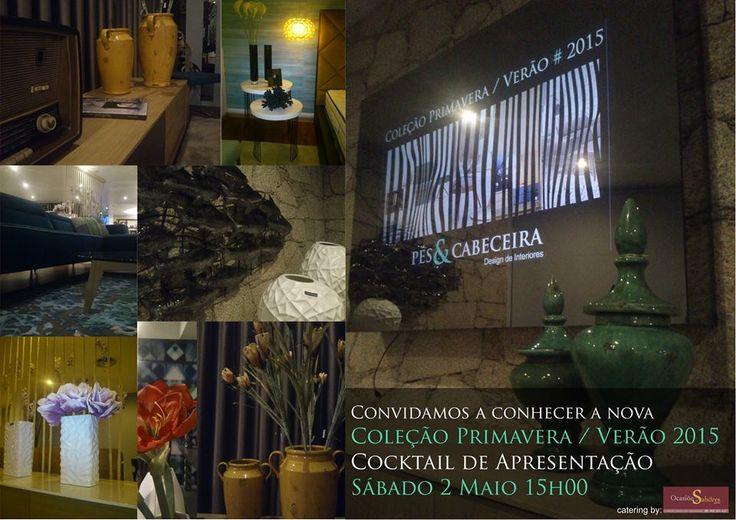Cocktail de Apresentação Coleção Primavera / Verão 2015 Pés & Cabeceira