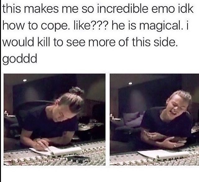 So me when I'm writing songs. But instead I write one word and sing the whole thing, cuz' I'm forgetful...