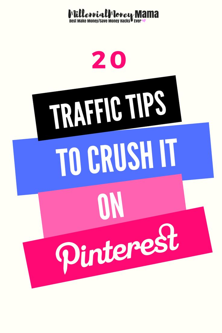 Having trouble getting good traffic from Pinterest? Check out these 20 Traffic Tips to Crush It On Pinterest | millennialmoneymama.com #pinteresttraffic #blogtraffic #bloggingtraffic