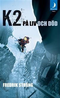 http://www.adlibris.com/se/organisationer/product.aspx?isbn=9172321962 | Titel: K2 på liv och död - Författare: Fredrik Sträng - ISBN: 9172321962 - Pris: 51 kr