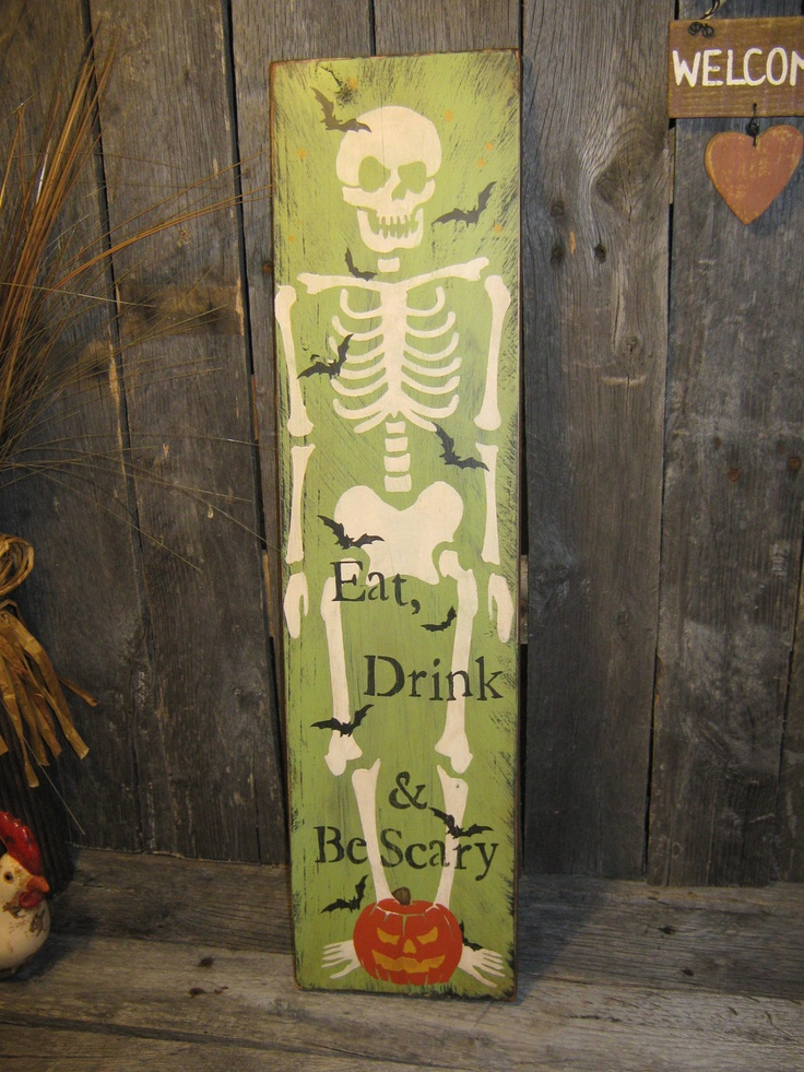 Luxury Primitive Large Holiday Wooden Hand Painted Halloween Sign Skeleton Eat Drink u Be Scary Pumpkins Bats Country Folkart