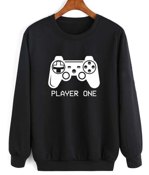c43ce5e0 Player One Game Console Sweatshirt Quotes Sweater | love it ...