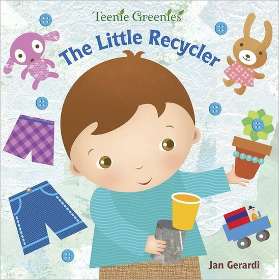 The Little Recycler: The Little Recycler ($7) by Jan Gerardi is a sweet, flap-filled board book to help toddlers learn about recycling.