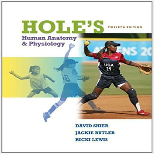 Test Bank for Holes Human Anatomy and Physiology 12th Edition by ...