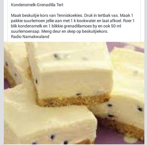 Maklike Kondensmelk-Grenadilla Tert