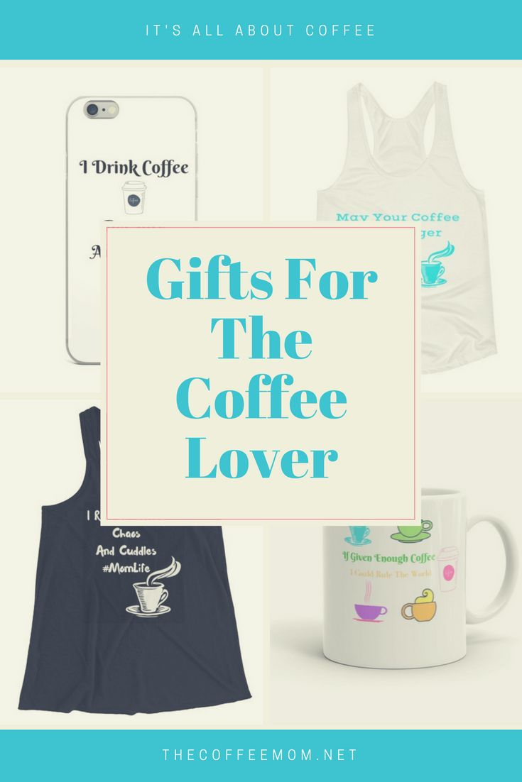 The perfect gifts for any coffee lover! Shop the Coffee Mom and get tanks, phone cases, coffee cups, and more! Perfect for birthdays, mother's day or even just to treat yo self!