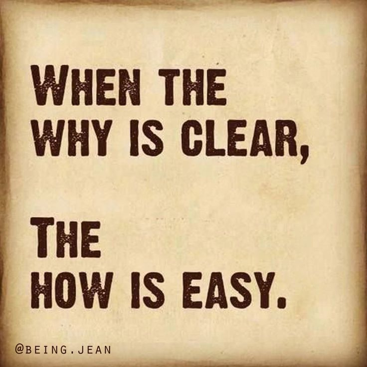 When the #why is #clear, the #how is #easy.