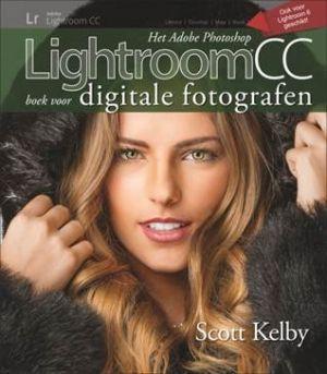 Scott Kelby - Het Photoshop Lightroom 6 / CC boek voor digitale fotografen