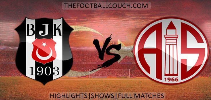 [Video] Süper Lig Besiktas vs Antalyaspor Highlights - http://ow.ly/ZHU5s - #Besiktas #Antalyaspor #soccer #superlig #football #soccerhighlights #footballhighlights #turkishfootball #thefootballcouch